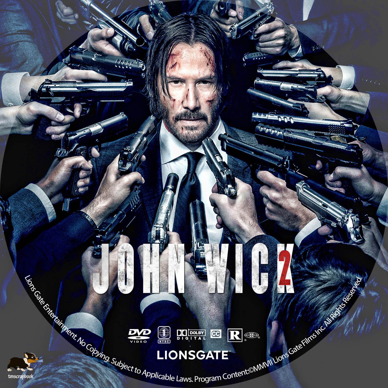 Download John Wick 2 John Wick Chapter 2 2017 R1 Custom Label Dvd Covers