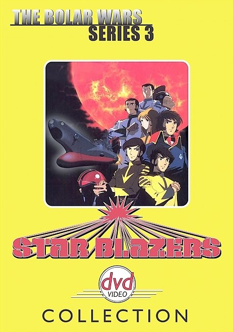 dvd cover Star Blazers - Season 3 The Bolar Wars 1982 R1 Front Dvd Cover